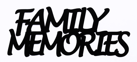 Family Memories Scrapbooking Laser Cut Title