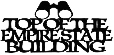 Top Of The Empire State Building Scrapbooking Laser Cut Title with Binoculars
