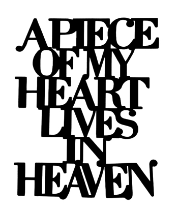 A Piece of My Heart Lives in Heaven Scrapbooking Laser Cut Title