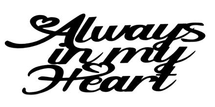 Always in My Heart Scrapbooking Laser Cut Title