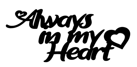 Always in My Heart Scrapbooking Laser Cut Title