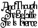 And Though She Be Little She Is Fierce Scrapbooking Laser Cut Title