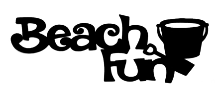Beach Fun Scrapbooking Laser Cut Title with bucket and spade