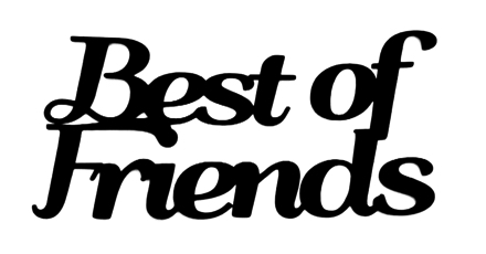Best of Friends Scrapbooking Laser Cut Title