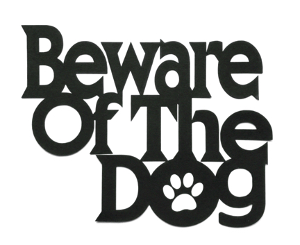 Beware of the Dog Large Scrapbooking Laser Cut Title