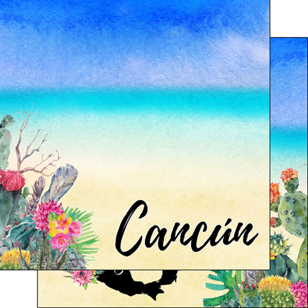 Cancun Getaway 12x12 Double Sided Scrapbooking Paper