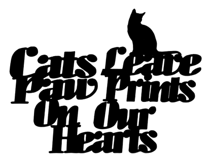Cats Leave Paw Prints on our Hearts Scrapbooking Laser Cut Title