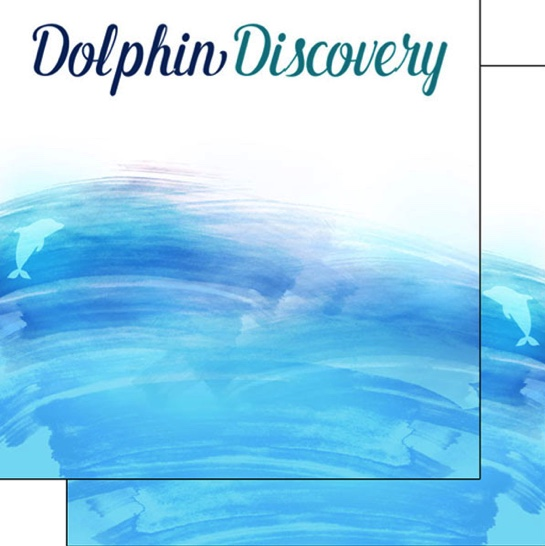 Dolphin Discovery 12x12 Double Sided Scrapbooking Paper