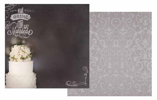 Eat Drink and Be Married 12x12 Double Sided Scrapbooking Paper