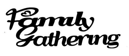 Family Gathering Scrapbooking Laser Cut Title
