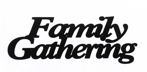 Family Gathering Scrapbooking Laser Cut Title