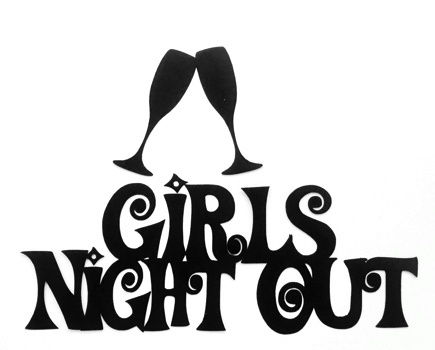 Girls Night Out Scrapbooking Laser Cut Title with glasses