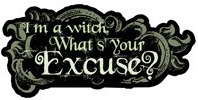 I am a Witch Whats Your Excuse Die Cut Scrapbooking Sticker