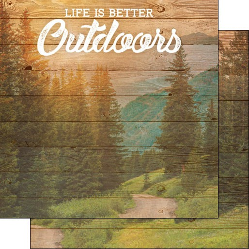 Life is Better Outdoors 12x12 Double Sided Scrapbooking Paper