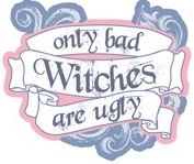 Only Bad Witches are Ugly Die Cut Scrapbooking Sticker