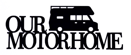 Our Motorhome Scrapbooking Laser Cut Title with Motorhome