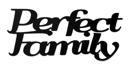 Perfect Family Scrapbooking Laser Cut Title