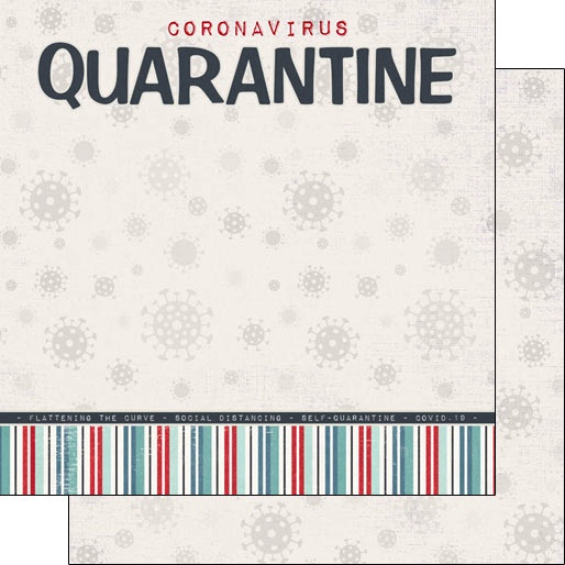Quarantine 12x12 Double Sided Scrapbooking Paper
