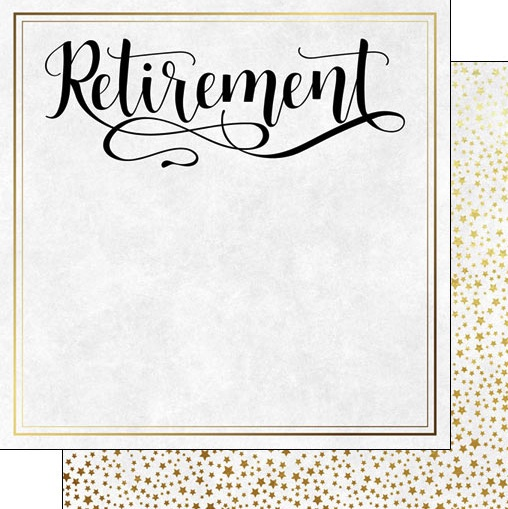 Retirement Script 12x12 Double Sided Scrapbooking Paper