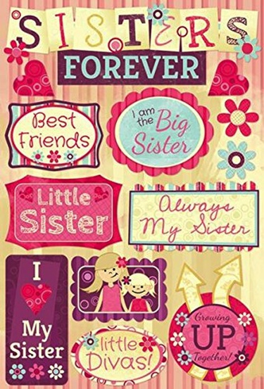 Sisters Forever Cardstock Scrapbooking Stickers