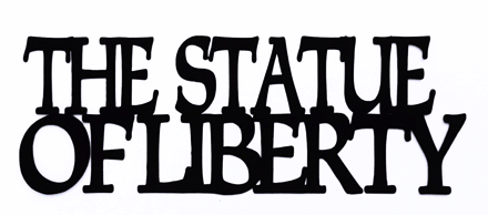 Statue Of Liberty Scrapbooking Laser Cut Title