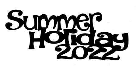 Summer Holiday 2022 Scrapbooking Laser Cut Title