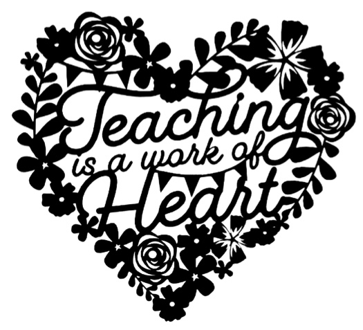 Teaching is a Work of Heart Frame Intricate Laser Cut