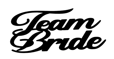 Team Bride Scrapbooking Laser Cut Title