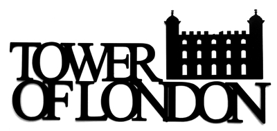 Tower Of London Scrapbooking Laser Cut Title with tower
