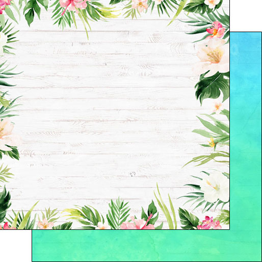 Vacay Floral Border 12x12 Double Sided Scrapbooking Paper
